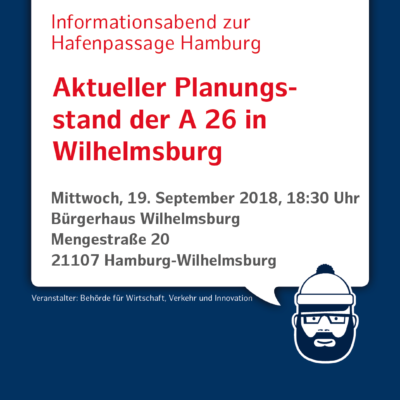 Einladung zum Informationsabend A 26 Hafenpassage Hamburg am 19.09.2018